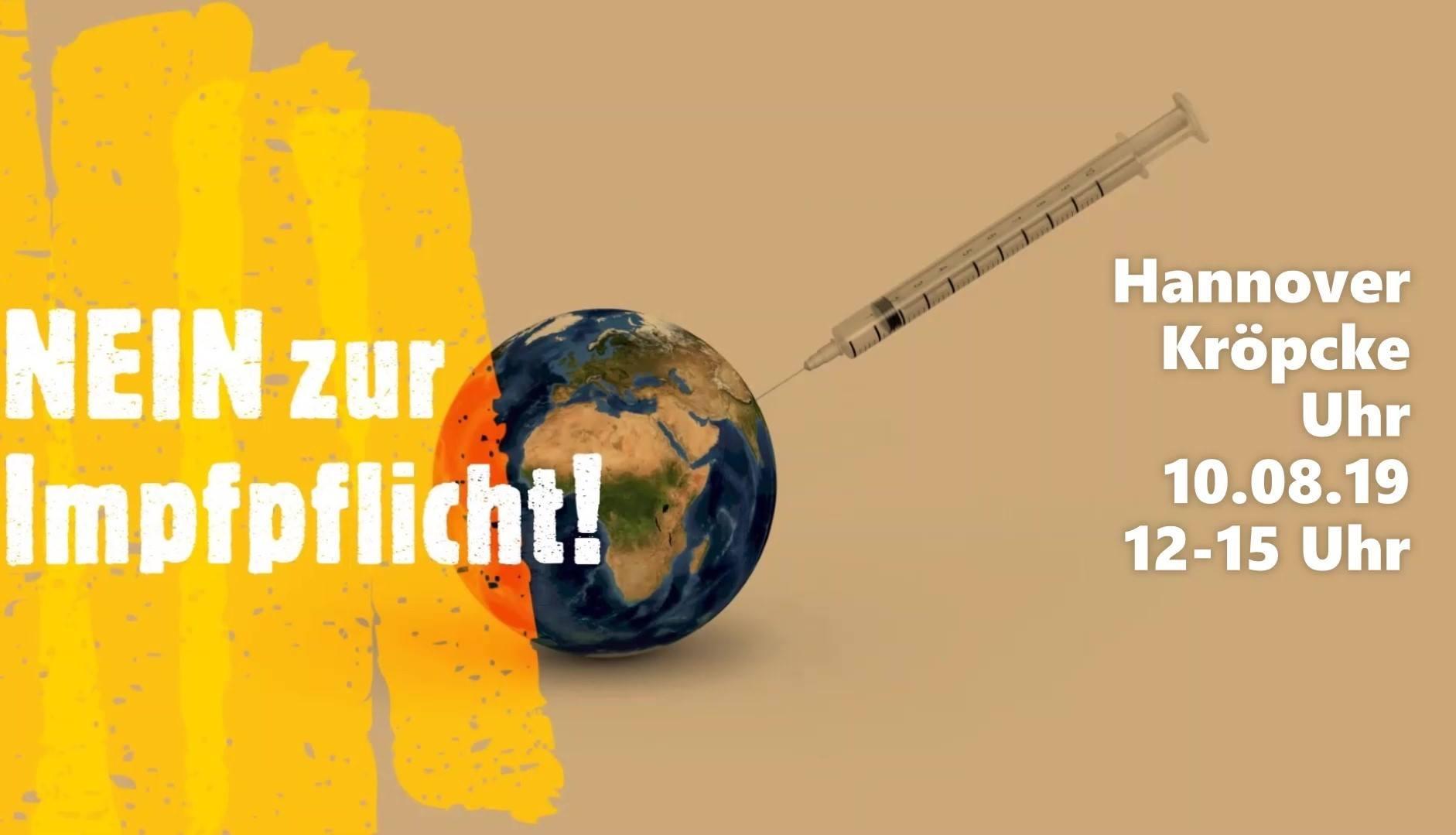 Demo in Hannover: Für eine freie Impf-Entscheidung!